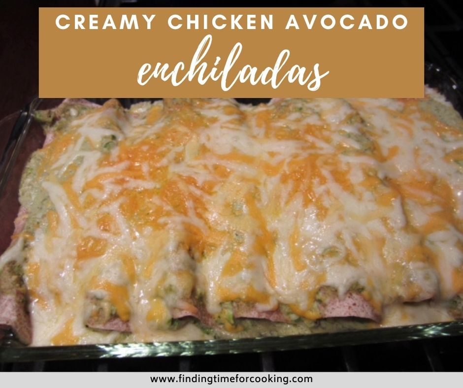 Chicken Avocado Enchiladas with Creamy Sauce | These easy enchiladas are a great option if you don't love red enchilada sauce, a delicious white enchilada recipe perfect for any weeknight.  Easy dinner recipes, weeknight dinner recipes, enchilada recipes, avocado recipes | finding time for cooking