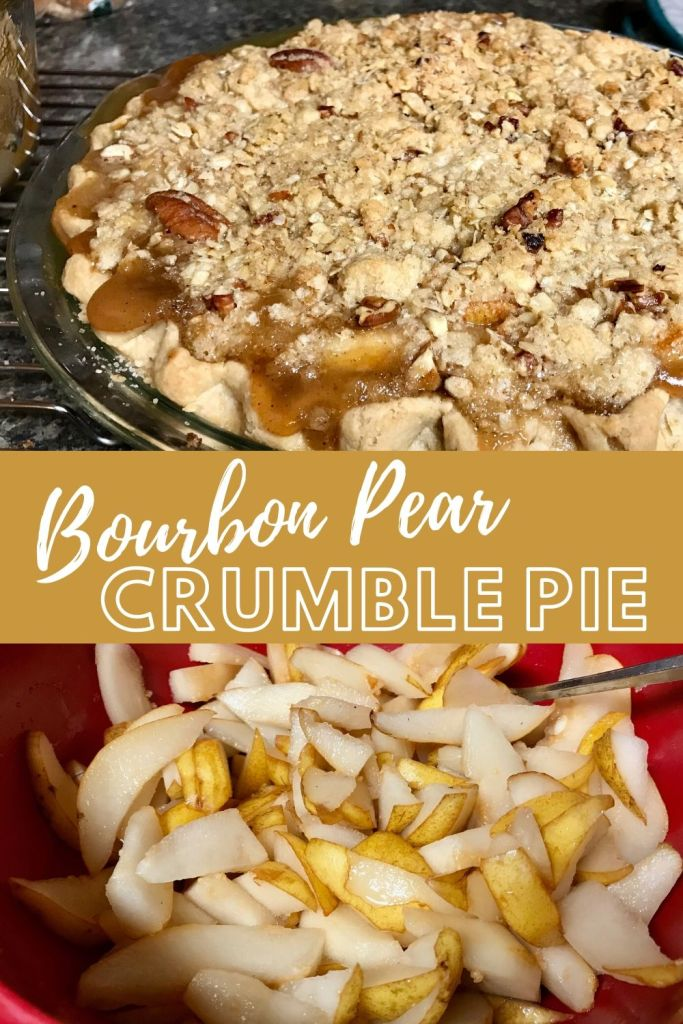 Bourbon Pear Crumble Pie | A delicious, easy fruit pie, one of the best fruit desserts I've ever made, perfect for Thanksgiving or a special occasion. Easy fruit dessert recipe. Gooey bourbon pear pie with streusel topping. Whiskey dessert. #fruitdessert #pearpie #bourbonpearpie #bourbon #pears #pierecipes #thanksgiving #holidayrecipes