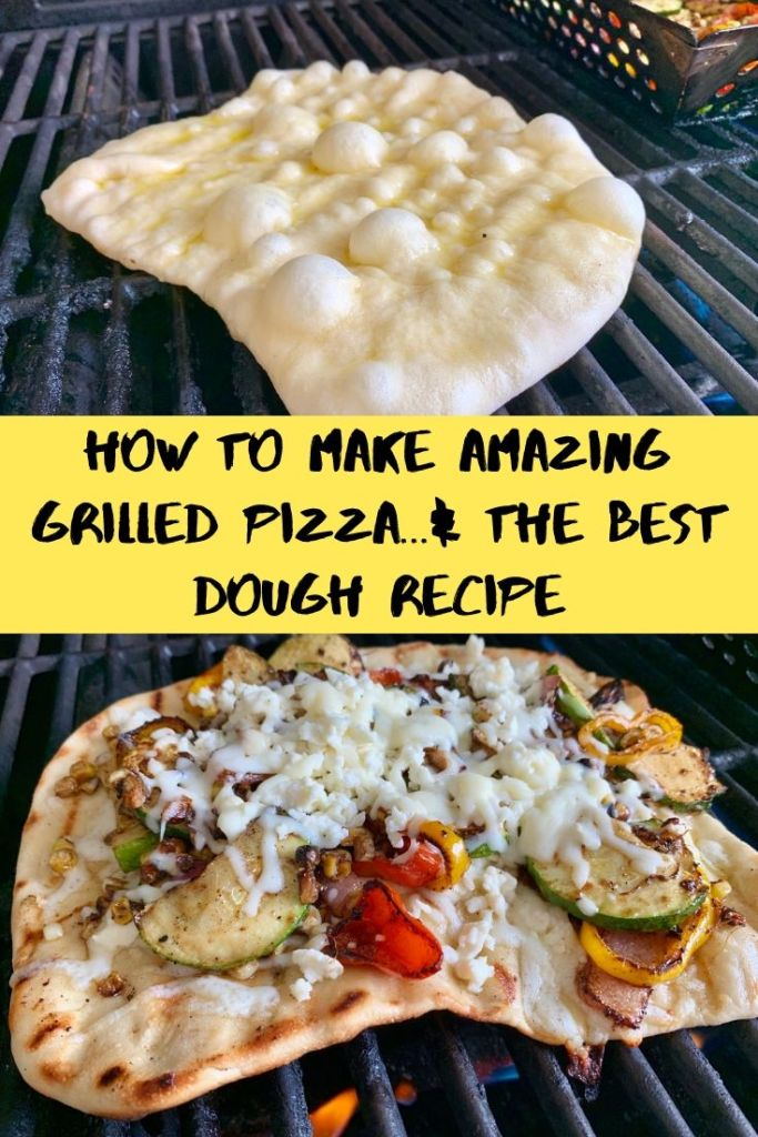 How to grill pizza & the best grilled pizza dough recipe Pinterest overlay