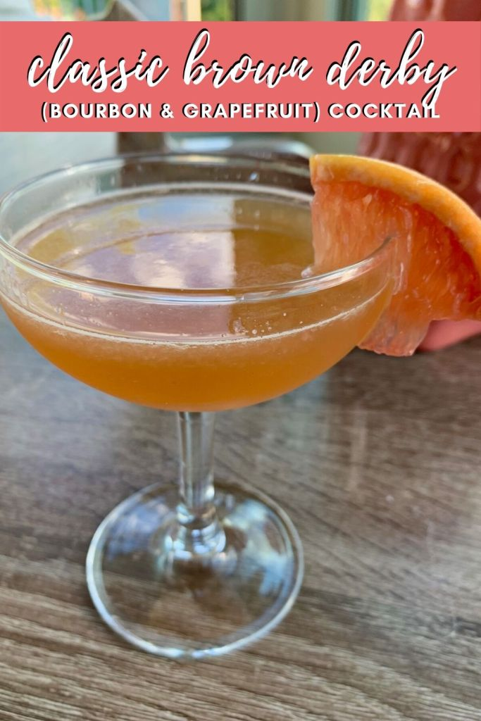 A Classic Brown Derby Cocktail | A delicious bourbon grapefruit cocktail with a great history. This tart and easy cocktail is perfect for spring, with fresh grapefruit juice, honey syrup, and boozy bourbon. #cocktail #easycocktail #easydrinkrecipe #grapefruit #bourbon