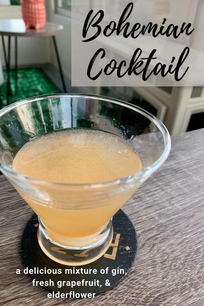 Bohemian Cocktail | A gin, elderflower, grapefruit cocktail.