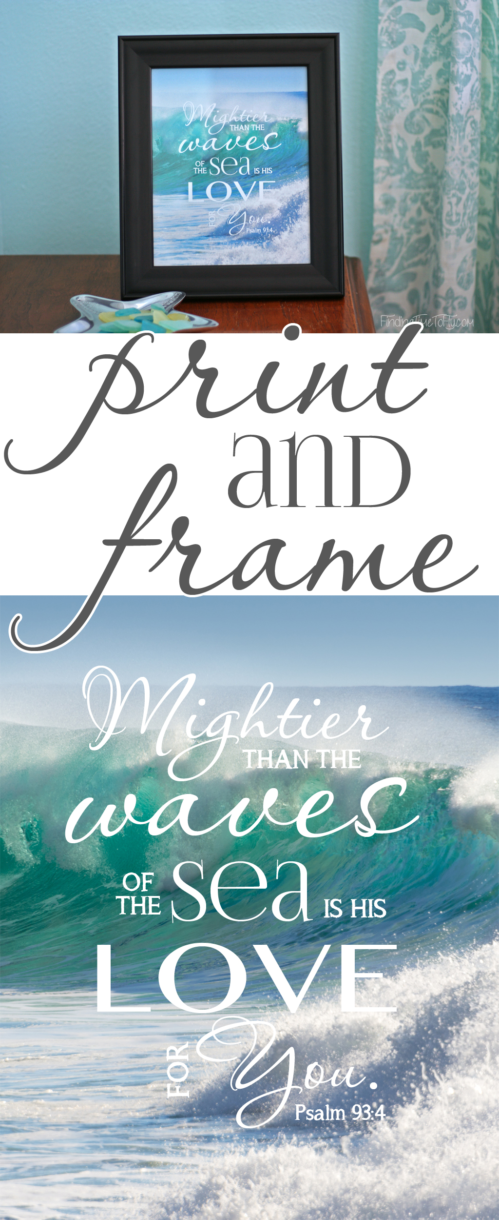 Love the colors in this print of one of my favorite verses, Psalm 93:4. Mightier than the waves of the sea is his love for you.