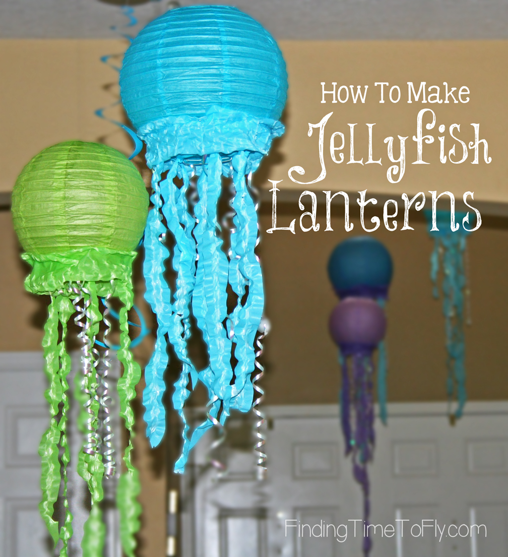 How to make Jellyfish Lanterns.