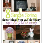8 Simple Spring Decorating Ideas Without Spending Any Money