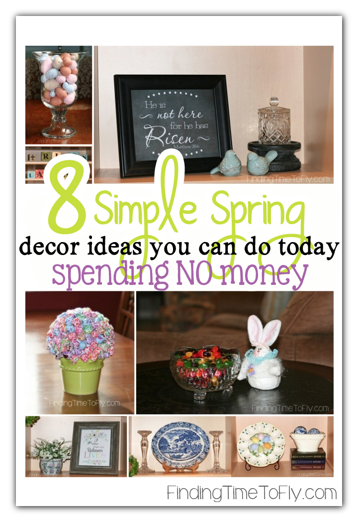 Simple Spring Decorating Ideas that cost nothing! These are great!