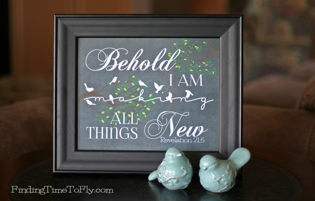 All Things New! What a beautiful way to display a Bible verse for Spring! This one can be printed in 8x10 or 5x7 sizes.