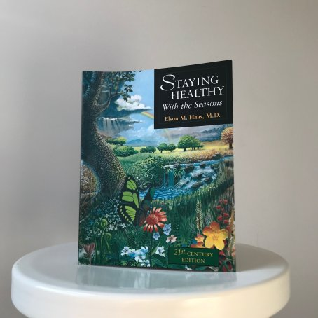 Staying Healthy With the Seasons book by Elson M. Haas, MD