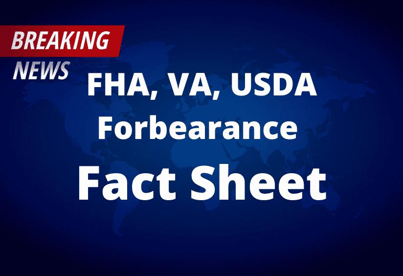 FHA VA USDA Forbearance Fact Sheet