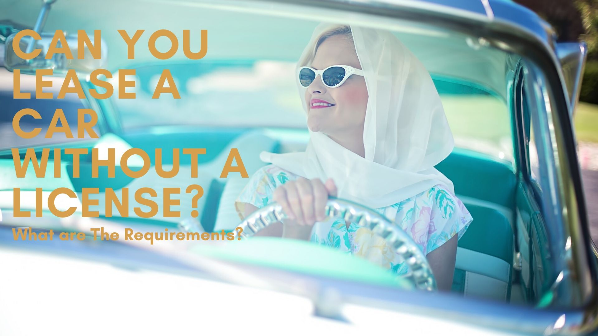 Can You Lease a Car Without a License