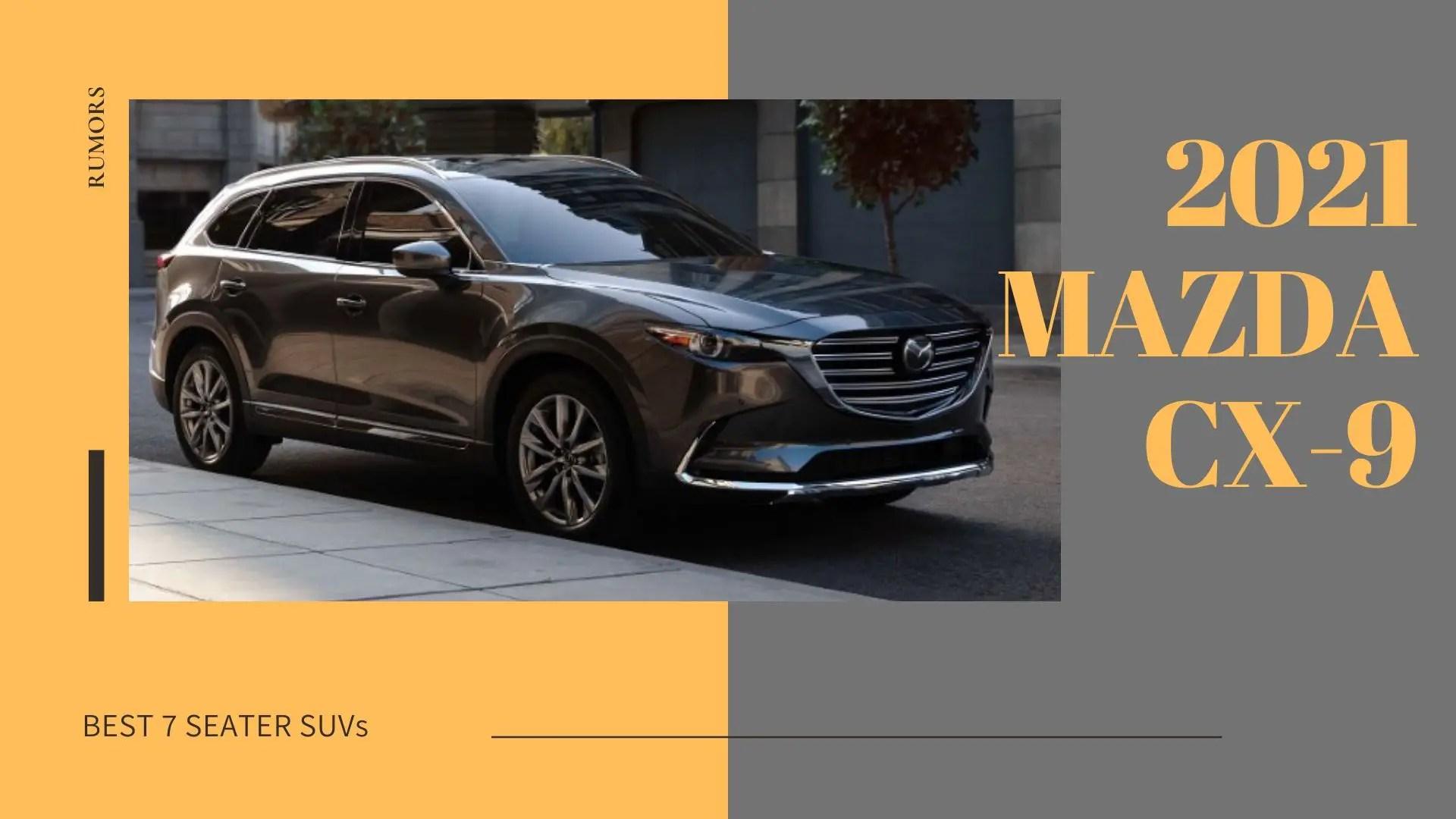 2021 Mazda CX-9 Redesign Exterior & Interior