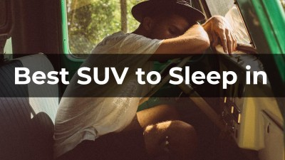 Read more about the article 13 Best SUV to Sleep in & How to Sleep in Car Safely (Legal Guide)