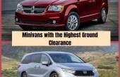 Highest Ground Clearance on Minivans