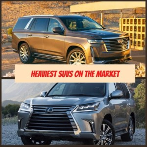 Read more about the article 10 Heaviest SUVs on the Market Right Now | Heavy SUV 2021