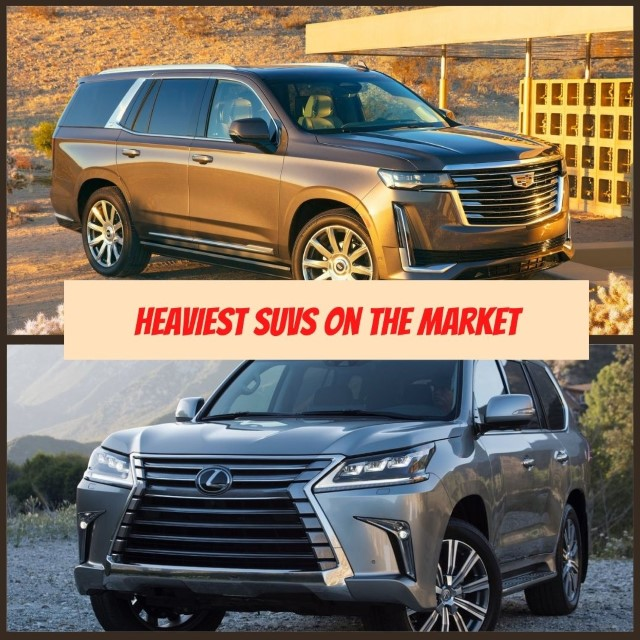 The Most Heaviest SUVs Ever