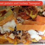 Recipe – Sweet Potato and Turkey 'Lasagna'