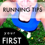 Running Tips – Preparing for Your First Race