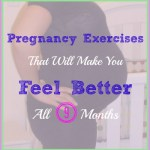 The Best Exercises for Pregnancy – on Working (Out) Mama