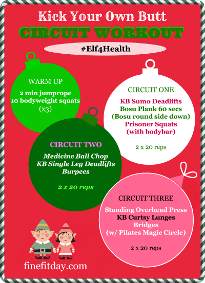 Kick Your Own Butt Circuit Workout #Elf4Health