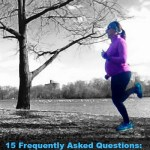 15 Frequently Asked Questions: Running During Pregnancy