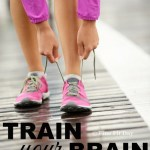 Train Your Brain: How Runners Can Overcome Mental Ruts [Guest Post]