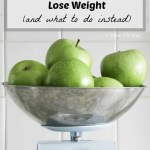 3 Reasons the Scale Doesn't Help You Lose Weight
