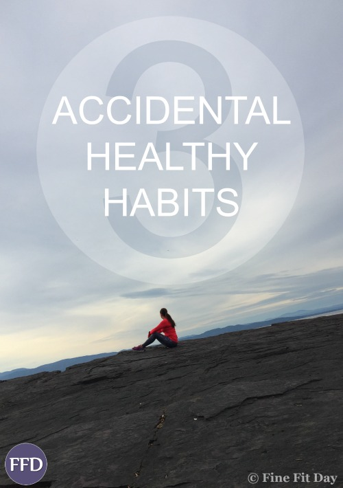 3 Accidental Healthy Habits. Getting fit and healthy can seem overwhelming - but what if you were to start so small you didn't even realize you were making positive health changes in your life? Here are three surprising ways you can start creating a healthy lifestyle without even noticing! | fitness | motivation | inspiration |