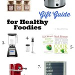 Gift Guide for Healthy Foodies