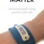 What You Say To Yourself Matters – Goal Setting Tips