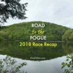 Road to the Pogue 2018 Race Recap - a hilly 10K...ish. Give or take a mile or two...