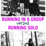Running in a group versus running solo - which will work best for you? The Just Run bloggers round up the pros and cons of running by yourself, or running with friends.