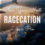 How to Racecation Like a Pro - tips and tricks on how to turn your next race into a vacation from the Just Run running coaches and bloggers.