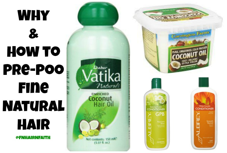 Why & How to Pre-Poo Fine Natural Hair