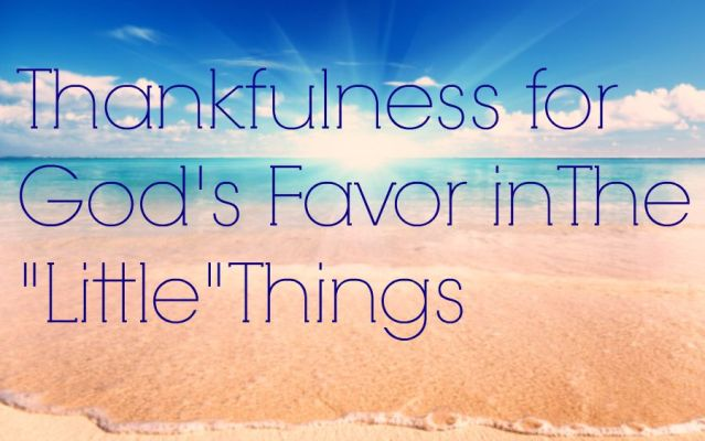 thankfulness for Gods favor