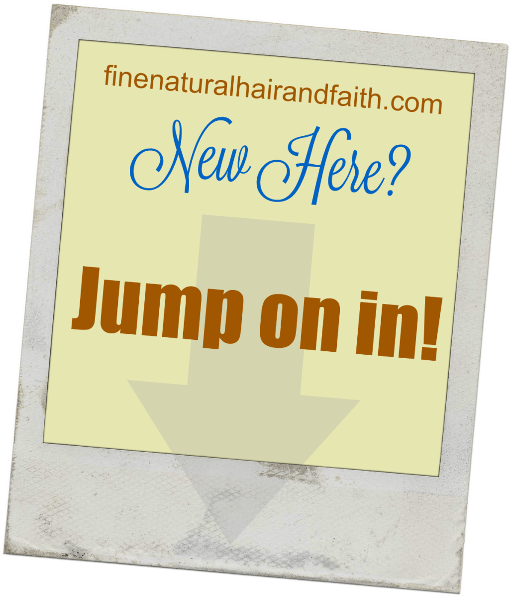 Navigating Fine Natural Hair and Faith - Start Here!
