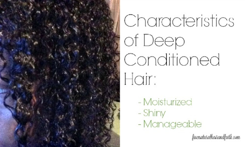 deep conditioned hair