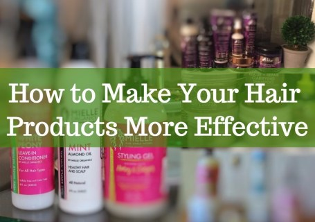 how to make hair products more effective