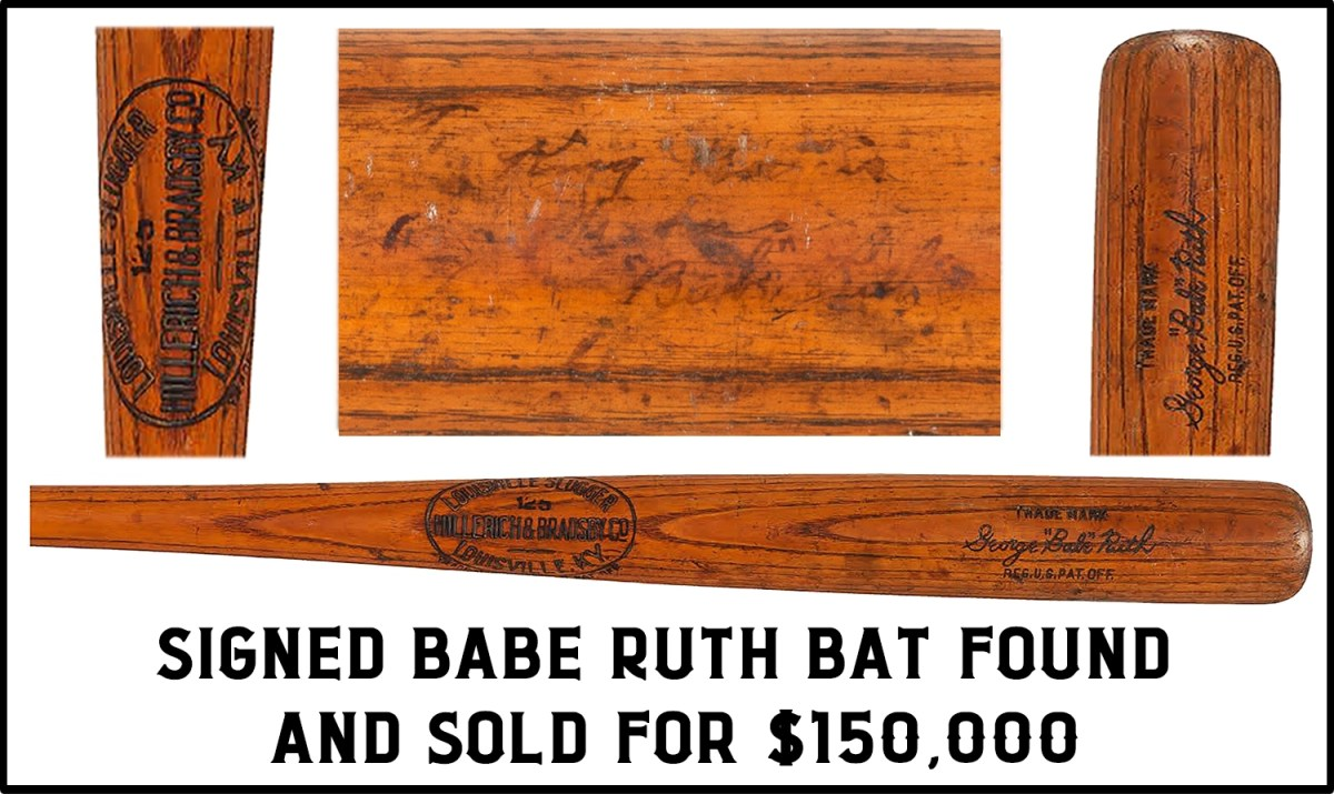signed babe ruth bat found and sold for $150.000