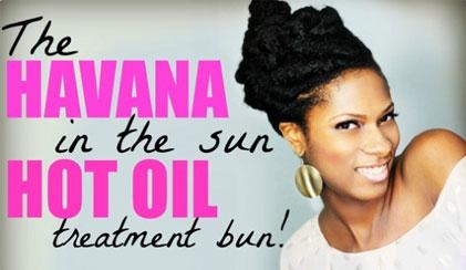 havana hair in the su hot oil treatment bun