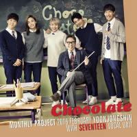Yoon Jong Shin (with SEVENTEEN Vocal Unit) – 'Chocolate' Lirik Terjemahan