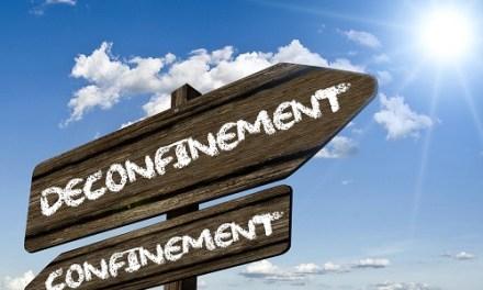 Coronavirus N°23 : Déconfinement : le plus dur commence pour les entreprises