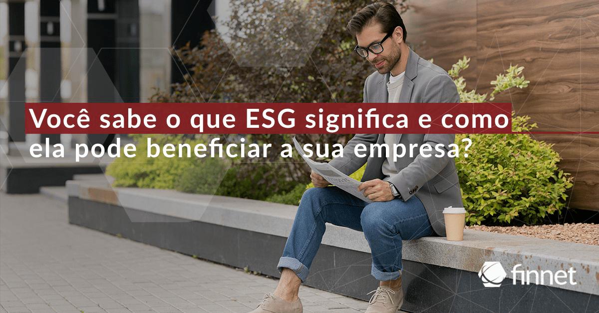 Você sabe o que é ESG?
