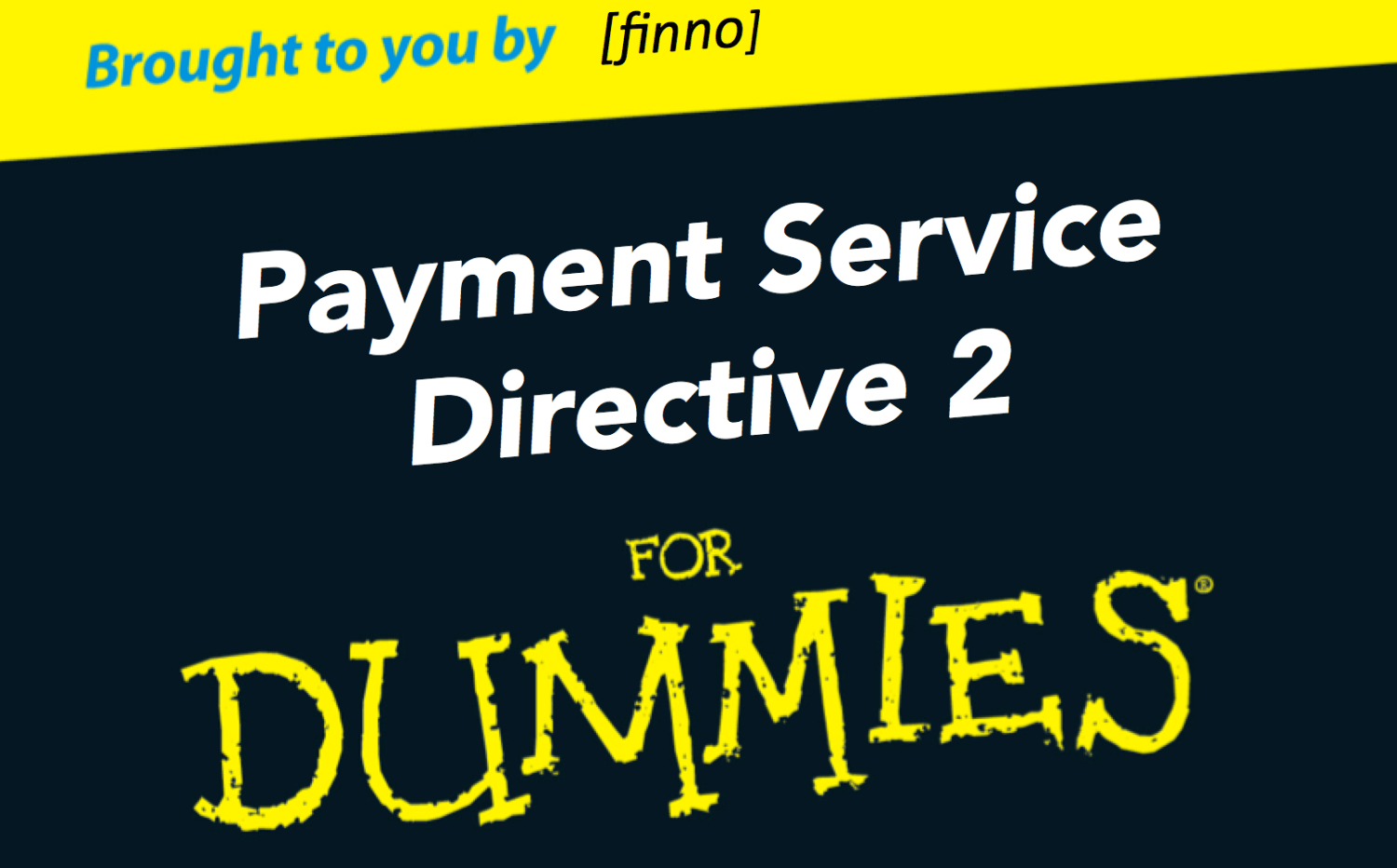 Payment Service Directive 2 PSD 2 PSD II finno