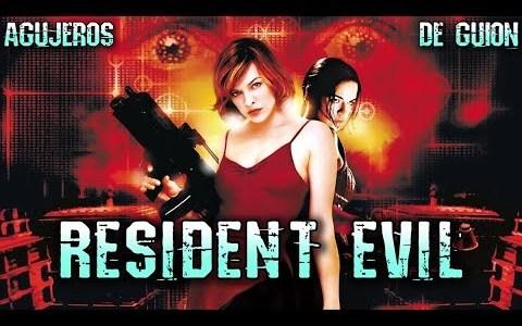 Agujeros de guión: Resident Evil