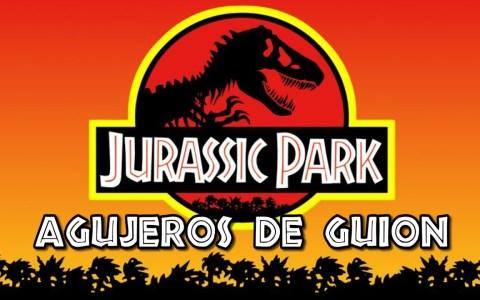 Agujeros de Guión: Parque Jurásico