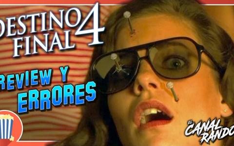 Errores de películas: Destino Final 4