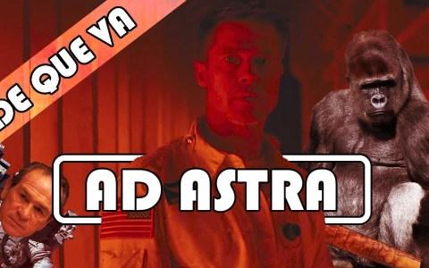 ¿De qué va AD ASTRA?