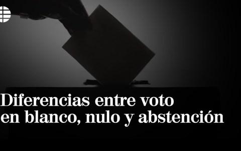 Diferencias entre voto en blanco, nulo, y abstención