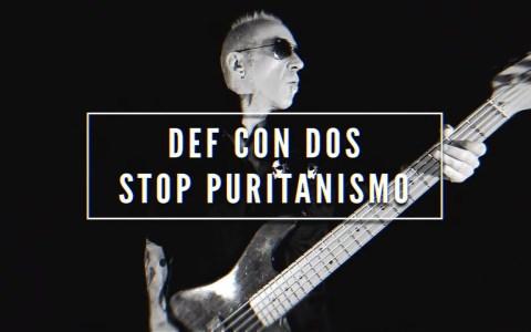 Def Con Dos - Stop Puritanismo