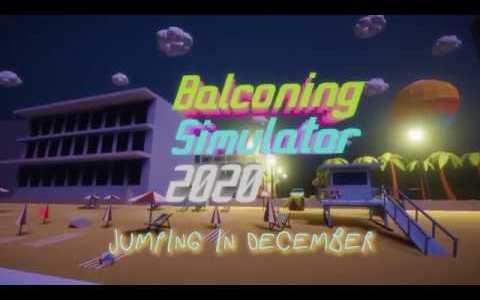 Crean el videojuego BALCONING SIMULATOR 2020 (PC)