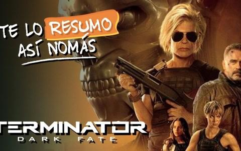 Te lo resumo así nomás: Terminator Destino Oscuro